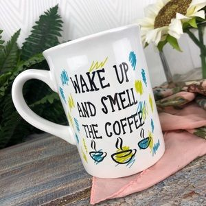 Wake Up and Smell The Coffee White Mug Cup